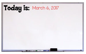 Today is Whiteboard Decal, Classroom Decal
