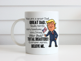 Trump Mug for Dad, Funny Political Mug