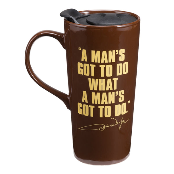 John Wayne A Mans Got To Do 20 oz. Ceramic Travel Mug