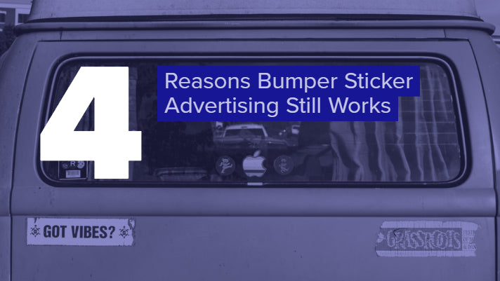 4 Reasons Bumper Sticker Advertising Still Works