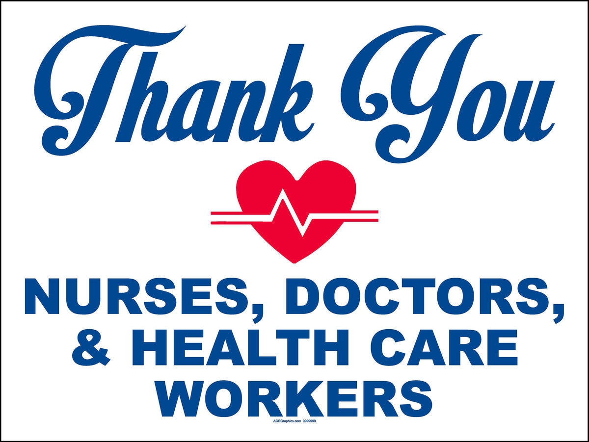 Thank You Nurses, Doctors... Signs (Pkg. of 5 or 10) - A.G ...