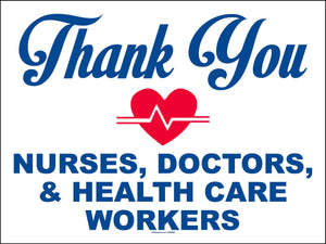 Thank You Nurses, Doctors... Signs (Pkg. of 5 or 10)