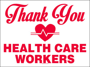 Thank You Healthcare Workers Signs (Pkg. of 5 or 10)
