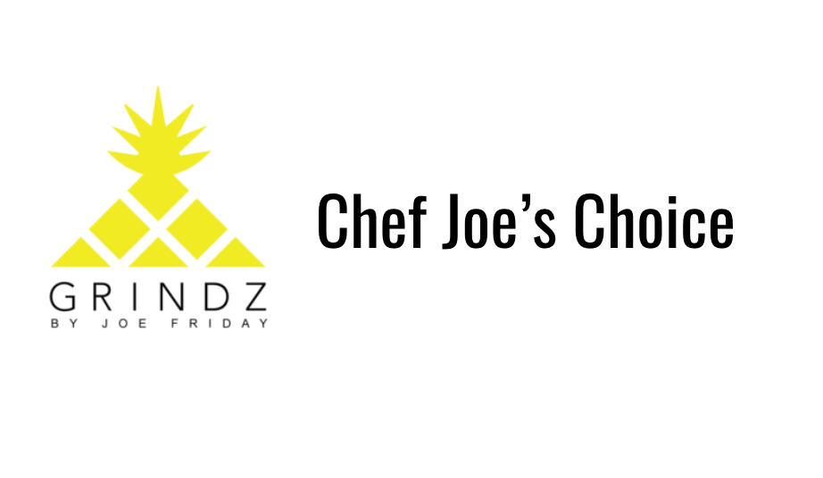 Chef Joe's Choice