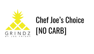 Chef Joe's Choice [NO CARB]