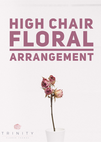 High Chair Arrangement