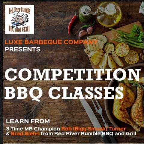 Competition Class - Chicken & Ribs with Red River Rumble BBQ and Grill