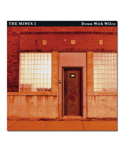 Minus 5: Down with Wilco LP