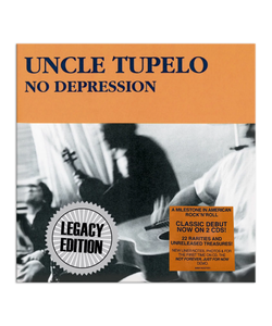 No Depression Legacy Edition CD