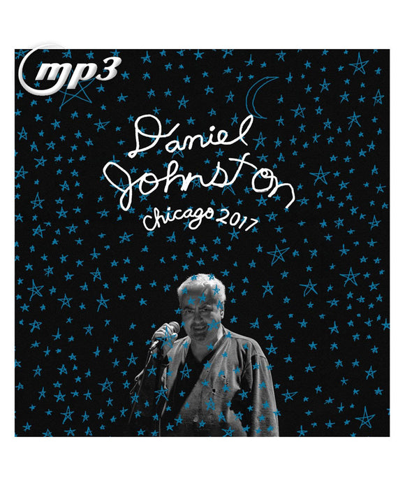 Daniel Johnston Chicago 2017 Digital Download Mp3