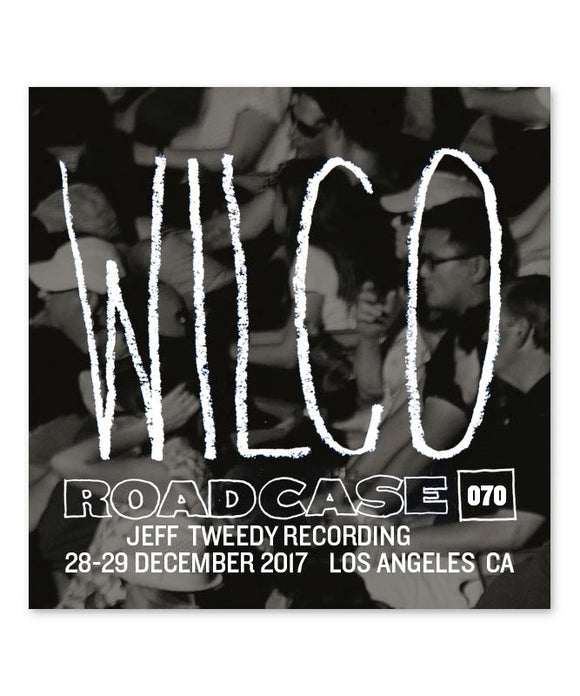 Roadcase 70 / December 28-29, 2017 / Los Angeles, CA