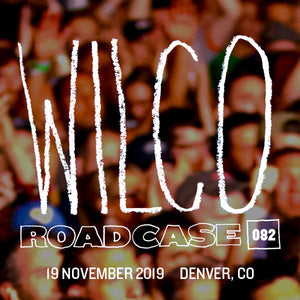 Roadcase 82 / November 19, 2019 / Denver, CO