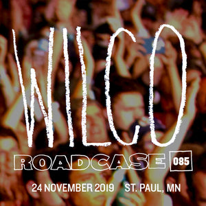 Roadcase 85 / November 24, 2019 / St. Paul, MN