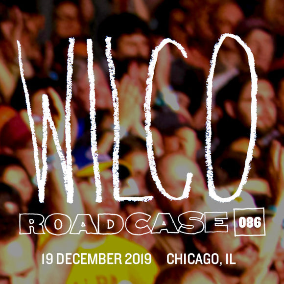 Roadcase 86 / December 19, 2019 / Chicago, IL