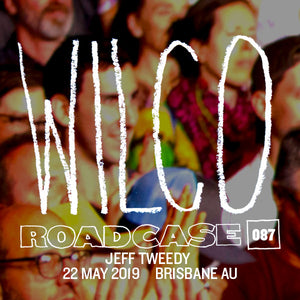 Roadcase 87 / May 22, 2019 / Brisbane, AU