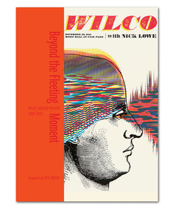 Beyond The Fleeting Moment: Wilco Concert Posters 2004-2014