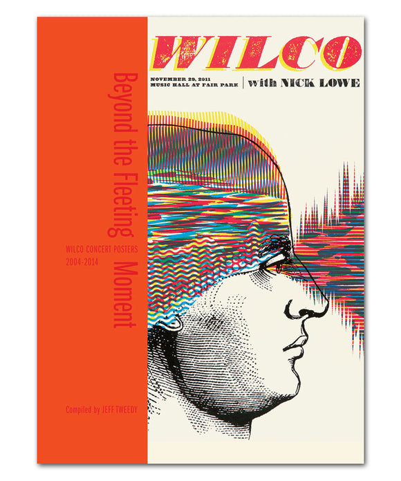 AUTOGRAPHED Beyond The Fleeting Moment: Wilco Concert Posters 2004-2014