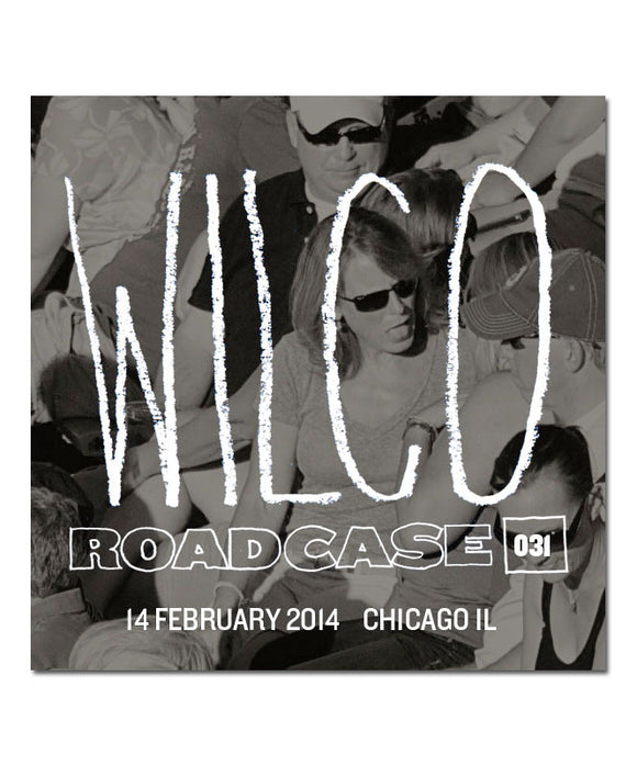 Roadcase 031 / February 14, 2014 / Chicago, IL