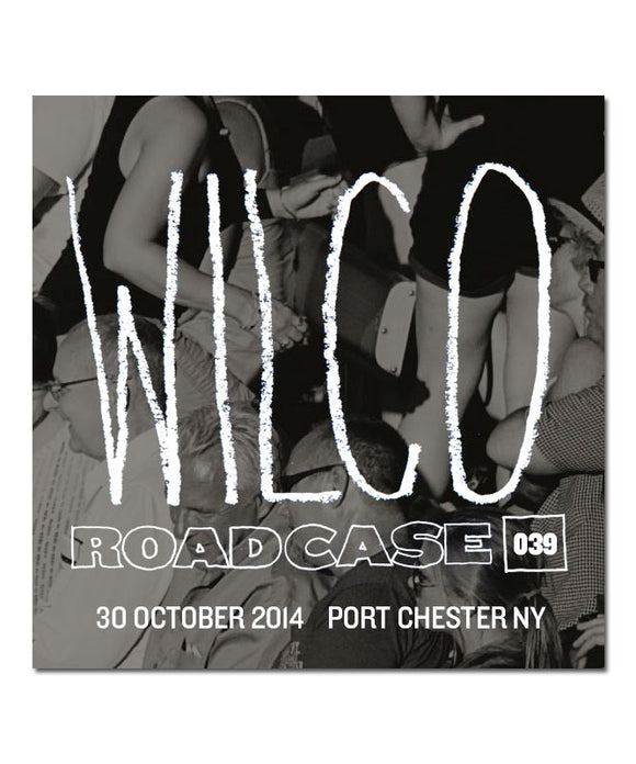 Roadcase 039 / October 30, 2014 / Port Chester, NY