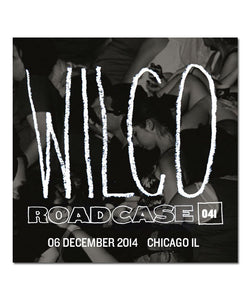 Roadcase 040 / December 5, 2014 / Chicago, IL