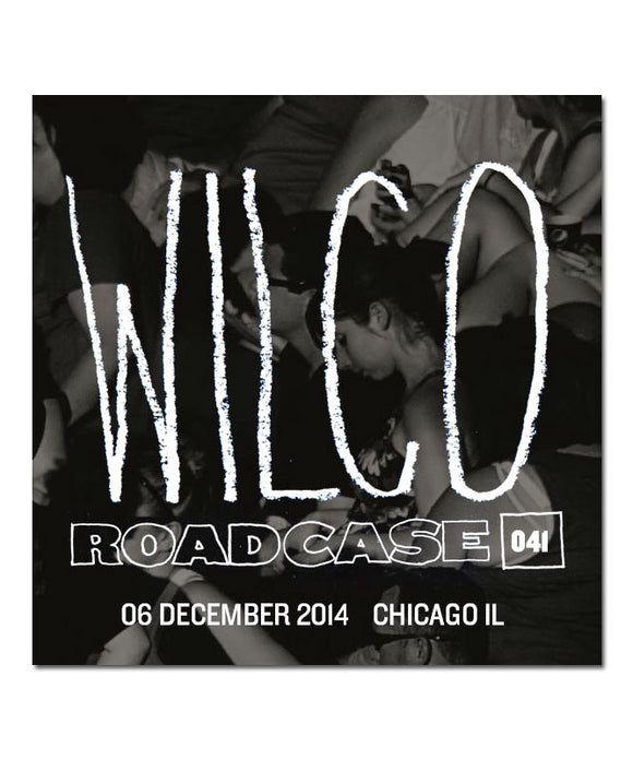 Roadcase 041 / December 6, 2014 / Chicago, IL