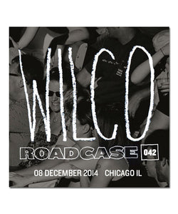 Roadcase 042 / December 8, 2014 / Chicago, IL