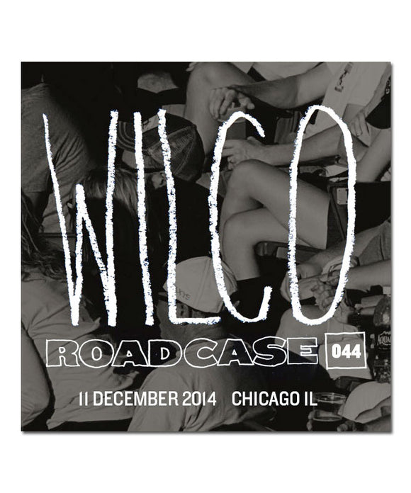 Roadcase 044 / December 11, 2014 / Chicago, IL