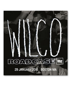 Roadcase 52 / January 29, 2016 / Boston,MA
