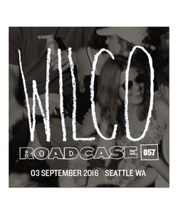 Roadcase 57  / September 3, 2016 / Seattle, WA