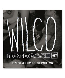 Roadcase 67 / November 15, 2017 / St. Paul, MN