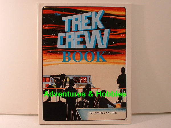 The Star Trek Crew Book OS James Van Hise BD