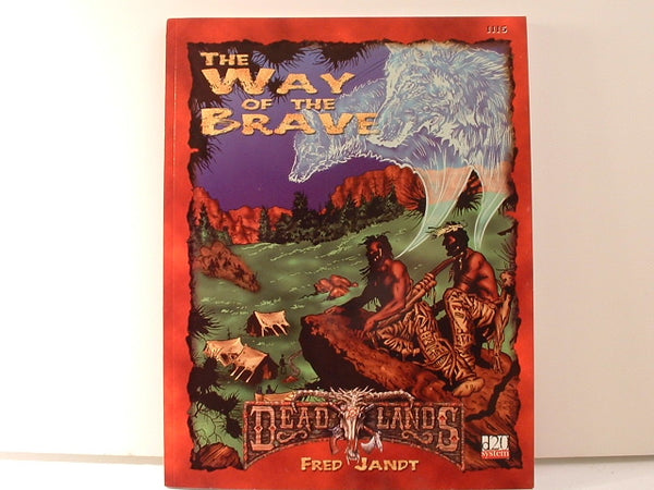 Deadlands Way of the Brave Indian Character Book Weird West D20 BB