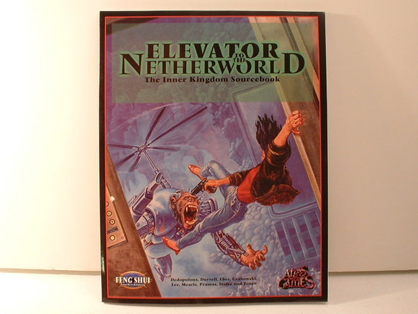 Feng Shui Elevator to the Netherworld Sourcebook New HB Atlas Games