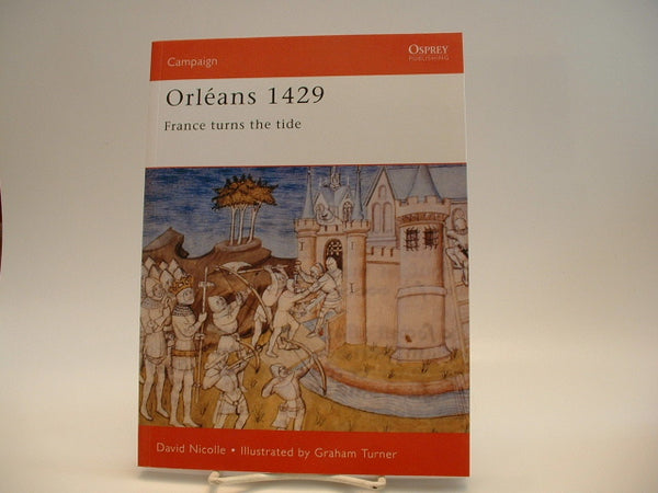 Osprey Campaign #94 Orleans 1429 Medieval Warfare GC