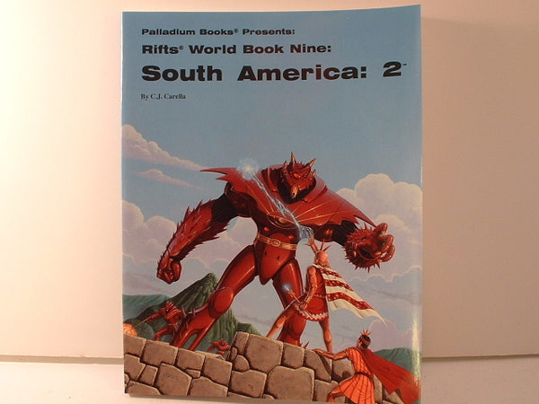 Rifts South America: 2 World Book #9 New Palladium E6