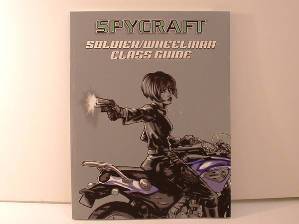 Spycraft Soldier/Wheelman Class Guide D20 Combat New LB