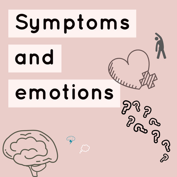 What are symptoms and emotion?