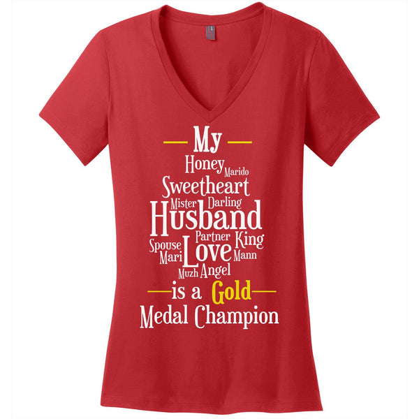 My Husband is a Gold Medal Champion - Women's V-Neck