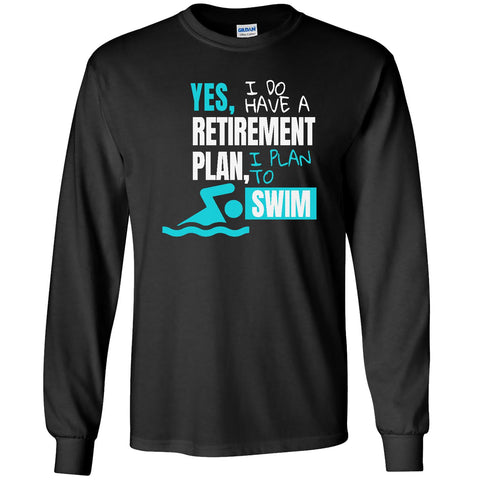 Retirement Plan - Swim - Men's Long Sleeve T-Shirt