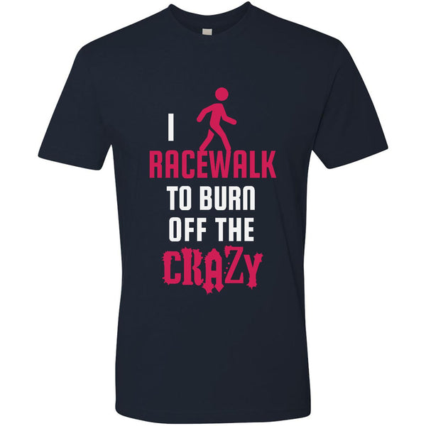Burn Off The Crazy - Racewalk - Men's Premium Crew