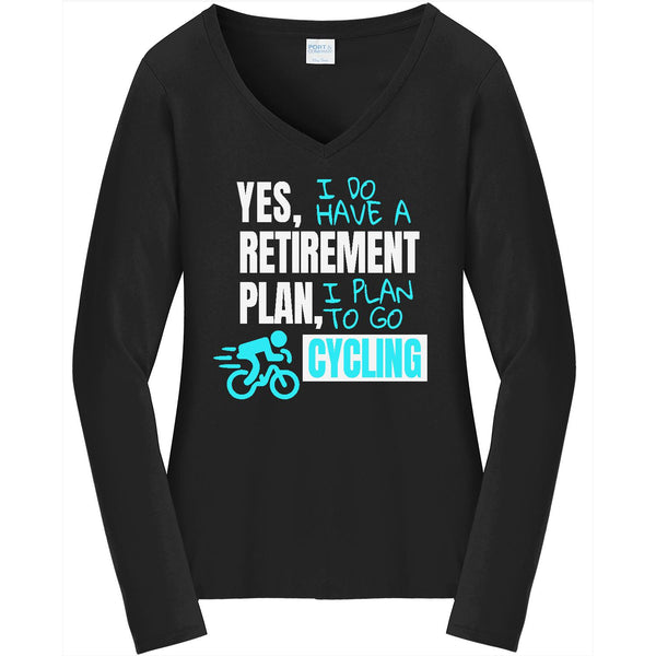 Retirement Plan - Cycling - Ladies Long Sleeve V-Neck Tee