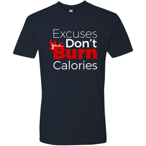 Excuses Don't Burn Calories - Men's Premium Crew