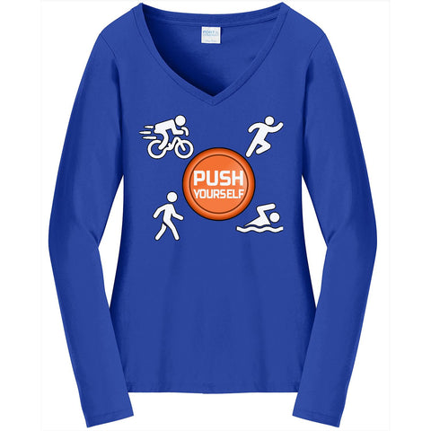 Push Yourself - Ladies Long Sleeve V-Neck Tee