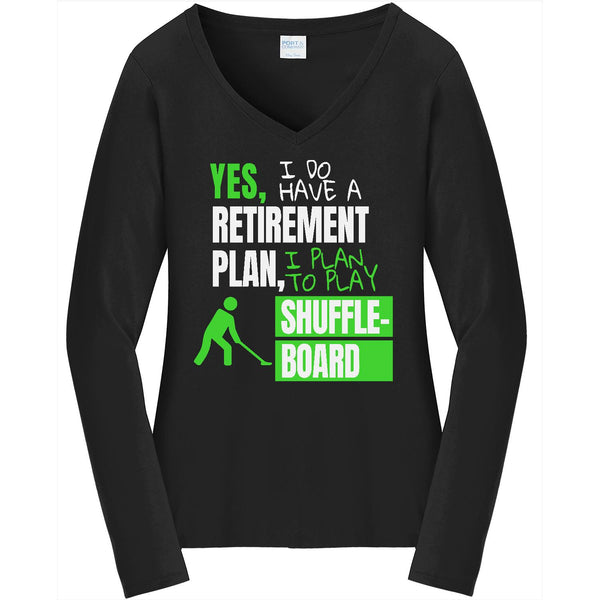 Retirement Plan - Shuffleboard - Ladies Long Sleeve V-Neck Tee