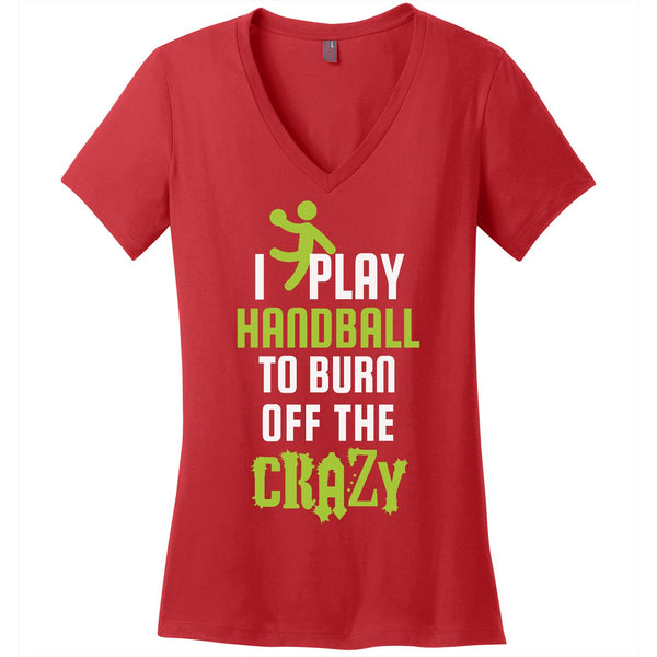 Burn off the Crazy-Handball - Women's V-Neck