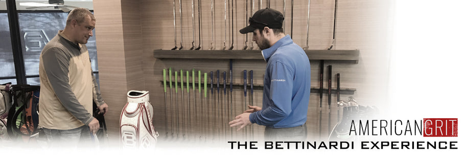 American Grit: The Bettinardi Experience