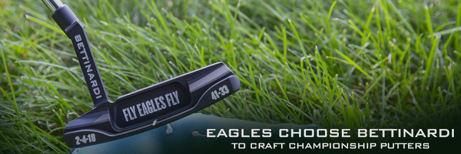 official photos 976dc eaa2b Eagles Choose Bettinardi to Craft Exclusive Championship ...