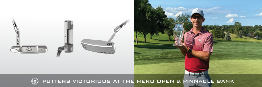 Bettinardi Putters Victorious at The Hero Open & Pinnacle Bank Championship