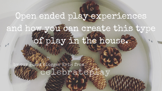 Open ended play experiences and how you can create this type of type of play in the home.