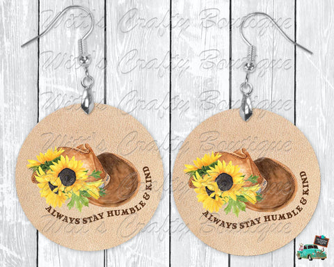 Sunflower Cowboy Hat Always Be Humble and Kind On Light Tan Leather Print Round Earrings
